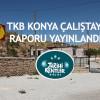 TKB Konya Çalıştayı Raporu Yayınlandı