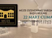 Müze Özendirme Yarışması Başvusu Uzatıldı