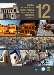 Tarihi ve Kültürel Mirası Koruma Proje ve Uygulamalarını Özendirme Yarışması 2012